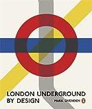 Mark Ovenden London Underground By Design