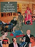 The Buddha of Suburbia (0571142575) by Hanif Kureishi