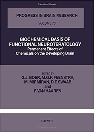 BIOCHEMICAL BASIS OF FUNCTIONAL NEUROTERATOLOGY, Volume 73 (Progress in Brain Research)