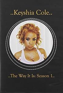 Keyshia Cole: The Way It Is, Season 1 (BET Show)