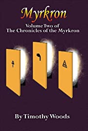 Myrkron (Volume Two of The Chronicles of the Myrkron)