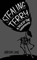 Stealing Terry (A Tale of the Fairypocalypse)