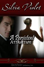 A Persistent Attraction