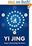 Yi Jing Image and Numerology Divinati...