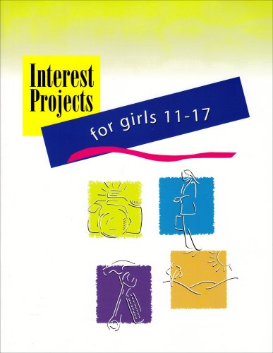 Interest Projects for Cadette and Senior Girl Scouts