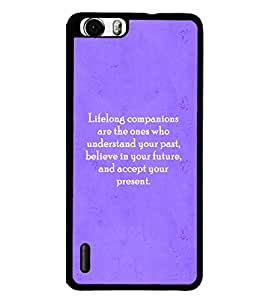 Printvisa 2D Printed Quotes Designer back case cover for Huawei Honor 6 - D4589