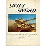 Swift sword;: The historical record of Israels victory, June, 1967,