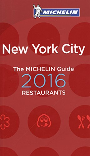 MICHELIN Guide New York City 2016 (Michelin Guide/Michelin)