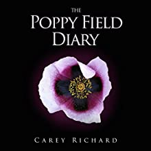 The Poppy Field Diary (       UNABRIDGED) by Carey Richard Narrated by Susanna Burney