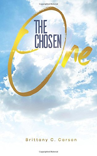 Book: The Chosen One by Brittany C Carson