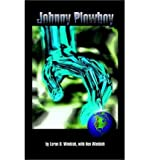 img - for [ Johnny Plowboy ] By Wimbish, Loran D ( Author ) [ 2002 ) [ Paperback ] book / textbook / text book