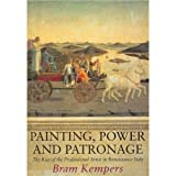 img - for Painting, Power and Patronage: The Rise of the Professional Artist in Renaissance Italy book / textbook / text book