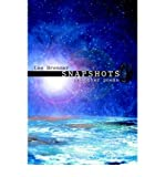 img - for [(Snapshots: And Other Poems)] [Author: Lee Brenner] published on (November, 2004) book / textbook / text book