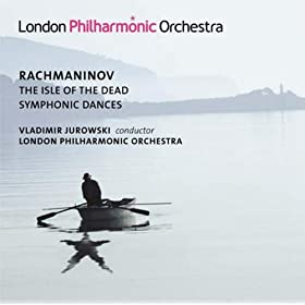 Rachmaninov, S: Isle Of The Dead (The) / Symphonic Dances (London Philharmonic, V. Jurowski)