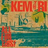 Here rise the sun again-KEMURI
