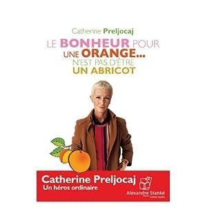 Le bonheur pour une orange... n'est pas d'être un abricot | Livre audio
