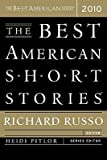 img - for The Best American Short Stories   [BEST AMER SHORT STORIES-2010] [Paperback] book / textbook / text book