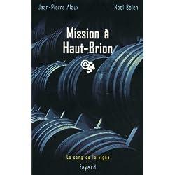 Mission à Haut-Brion : Le sang de la vigne, tome 1 (Policier) (French Edition)