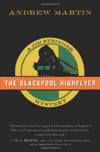 The Blackpool Highflyer: A Jim Stringer Mystery (Jim Stringer Mysteries)