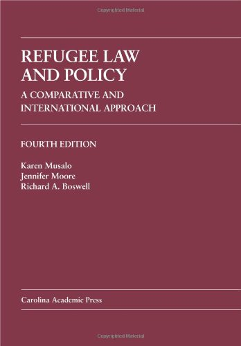 Refugee Law and Policy: A Comparative and International...