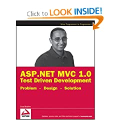 ASP.NET MVC 1.0 Test Driven Development: Problem - Design - Solution
