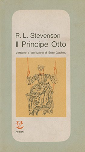 Stevenson, R. L. - Il Principe Otto