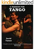 A Passion For Tango (English Edition)
