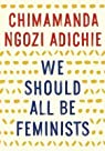 We Should All Be Feminists par Adichie