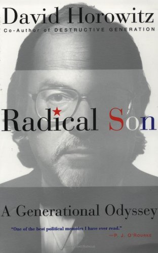 Radical Son: A Generational Odyssey: David Horowitz: 9780684840055: Amazon.com: Books