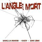 echange, troc Hamé & Casey & Zone Libre - L'Angle Mort
