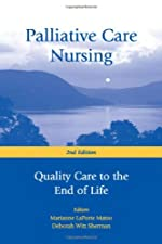 Palliative Care Nursing Quality Care to the End of by Matzo