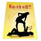 """Was ich will?! Die Hilfe (-stellung) f�r den Mannvon """"Mathias M�ller"""""""