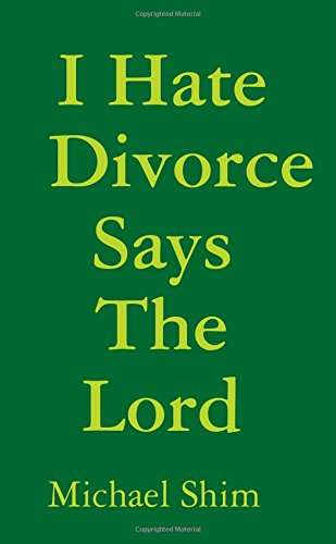 I Hate Divorce Says The Lord