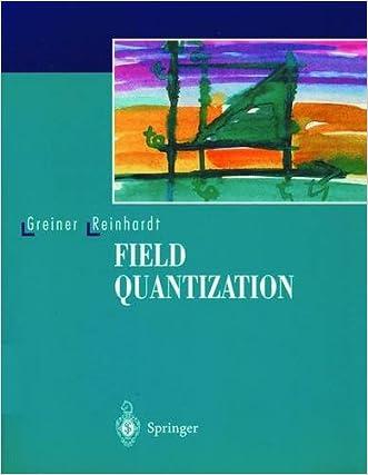 Field Quantization written by Walter Greiner