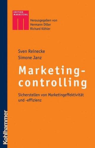 marketingcontrolling-sicherstellen-von-marketingeffektivitat-und-effizienz-kohlhammer-edition-market