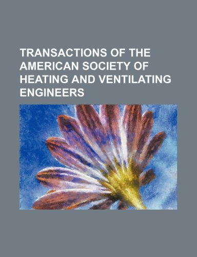 Transactions of the American Society of Heating and Ventilating Engineers (Volume 2)