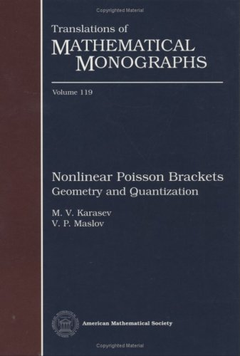 Nonlinear Poisson Brackets. Geometry And Quantization (Translations Of Mathematical Monographs)