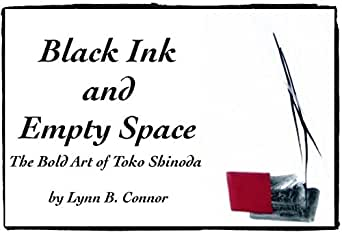 BLACK INK and EMPTY SPACE: The Bold Art of Toko Shinoda - Kindle