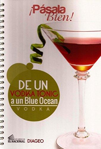 pasala-bien-vodka-de-un-vodka-tonic-a-un-blue-ocean