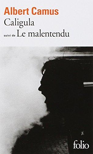Caligula suivi de Le Malentendu  (French Edition)