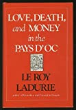 Love, Death and Money in the Pays D'Oc (0807610380) by Ladurie, Emmanuel Le Roy
