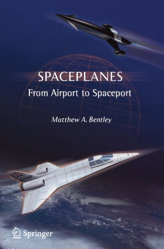 Spaceplanes: From Airport to Spaceport (Astronomers' Universe)