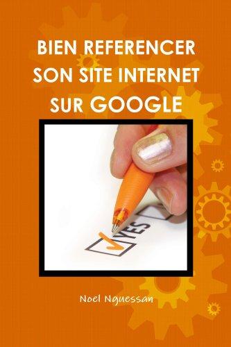 Couverture du livre Bien référencer son site internet sur Google