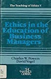img - for Ethics in the education of business managers (The Teaching of ethics ; 5) book / textbook / text book