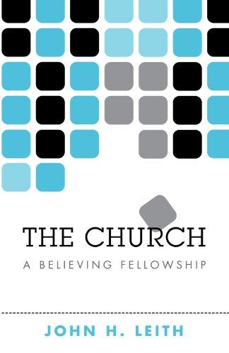 The Church: A Believing Fellowship