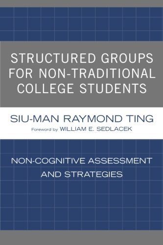 Structured Groups for Non-Traditional College Students:...
