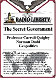 img - for Radio Liberty: The Secret Government (4 One Hour Interviews) book / textbook / text book