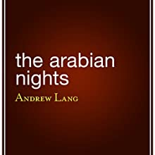 The Arabian Nights Audiobook by Andrew Lang (translator) Narrated by Suehyla El Attar