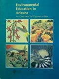 img - for Environmental Education in Arizona book / textbook / text book