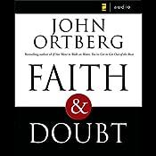 Faith and Doubt | [John Ortberg]